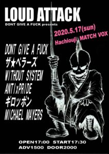 5月17日(日)八王子Match Vox DONT GIVE A FUCK 企画「LOUD ATTACK」